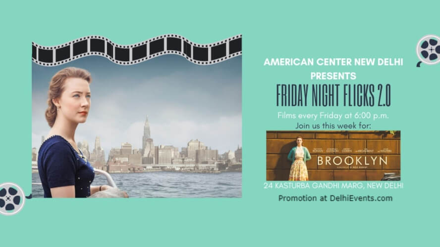 Brooklyn Saoirse Ronan Emory Cohen Domhnall Gleeson American Center Kasturba Gandhi Marg Creative