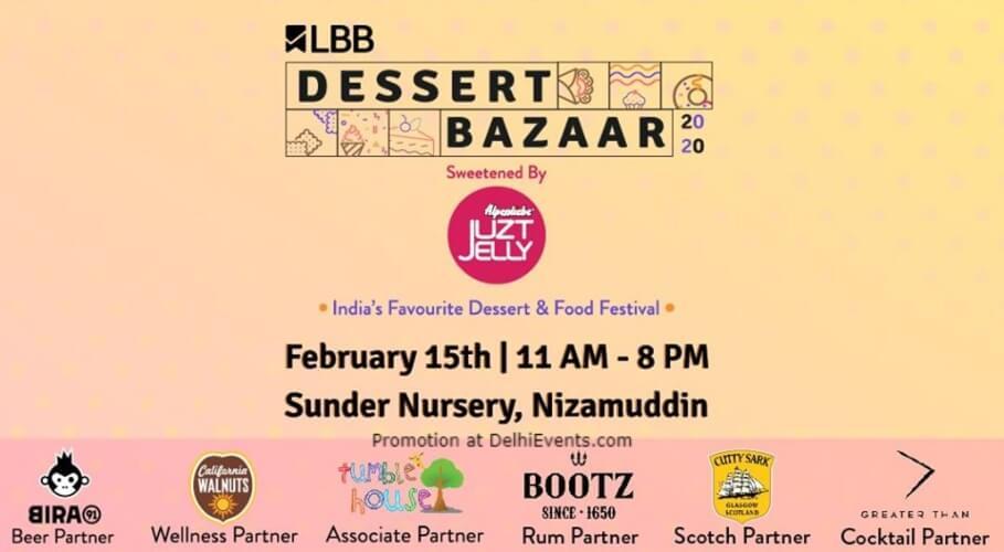LBBs Dessert Bazaar Delhis Biggest Festival! Sunder Nursery Nizamuddin Creative