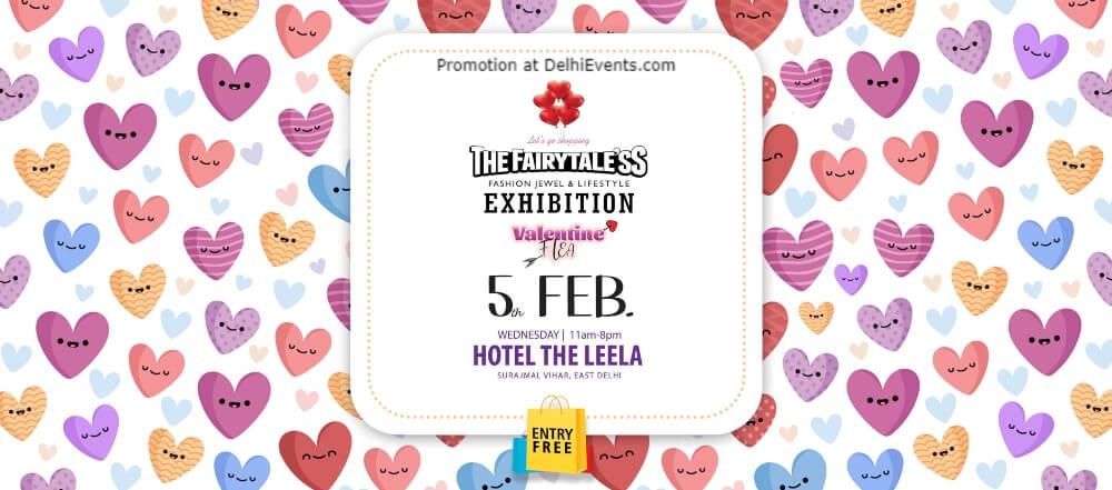 Fairytaless Valentine Flea Exhibition Leela Ambience Convention Hotel Maharaj Surajmal Road Creative