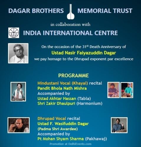 Musical Evening occasion 31st Death Anniversary Ustad Nasir Faiyazuddin Dagar India International Centre Lodhi Estate Creative