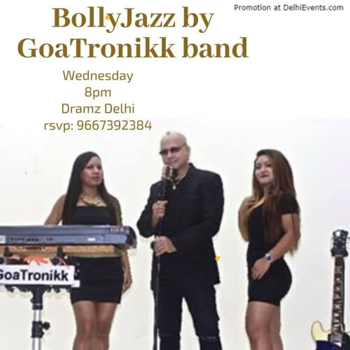 BollyJazz Goa Tronik Band Dramz Whiskey Bar Lounge Mehrauli Creative
