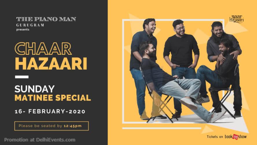 Chaar Hazaari Matinee Special Piano Man Gurugram Creative