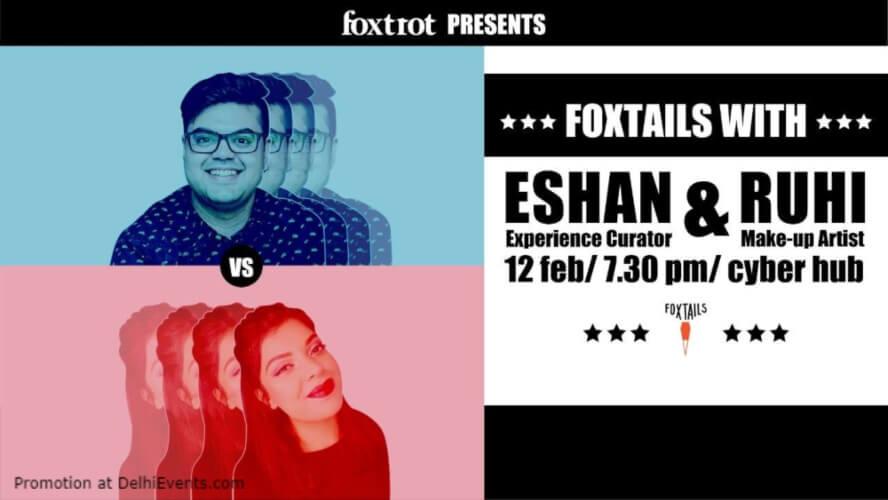 Foxtails Eshan Ruhi Foxtrot DLF Cyber City Gurugram Creative