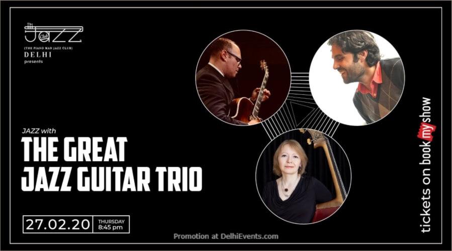 Great Jazz Guitar Trio Piano Man Club Safdarjung Enclave Creative
