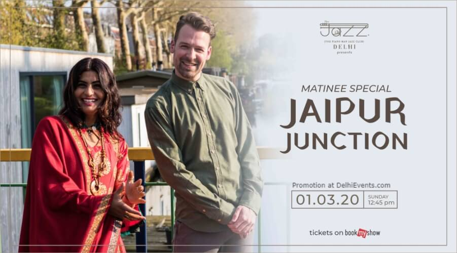 Jaipur Junction Matinee Special Piano Man Jazz Club Safdarjung Enclave Creative