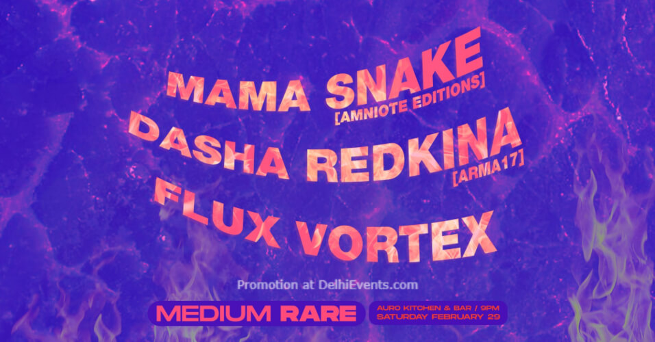MediumRare Mama Snake Dasha Redkina Flux Vortex Auro Kitchen Bar Hauz Khas Creative