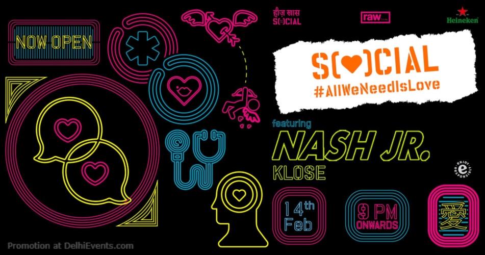 Nash JR #AllWeNeedIsLove Hauz Khas Social Creative
