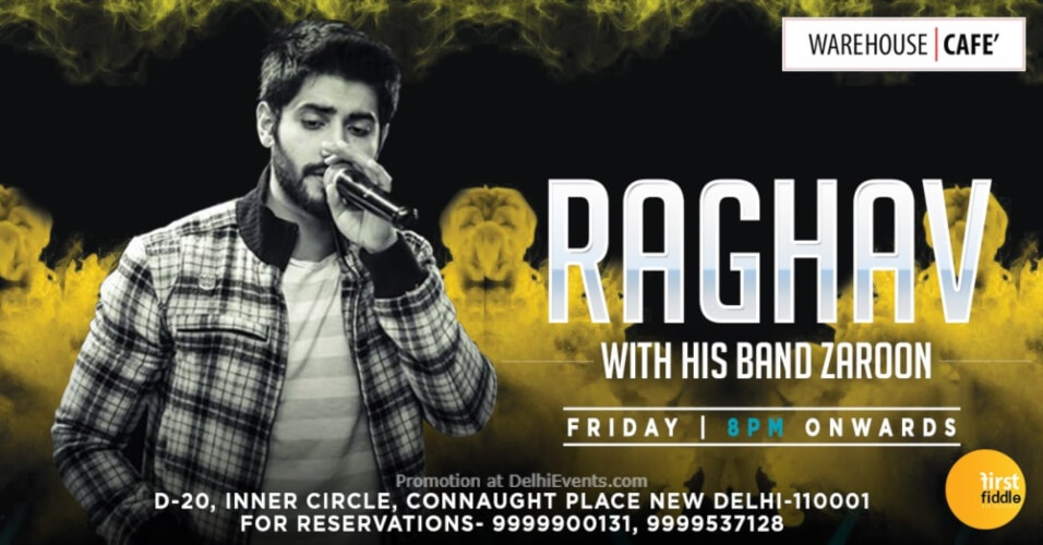 Raghav Zaroon Warehouse Cafe Connaught Place Creative