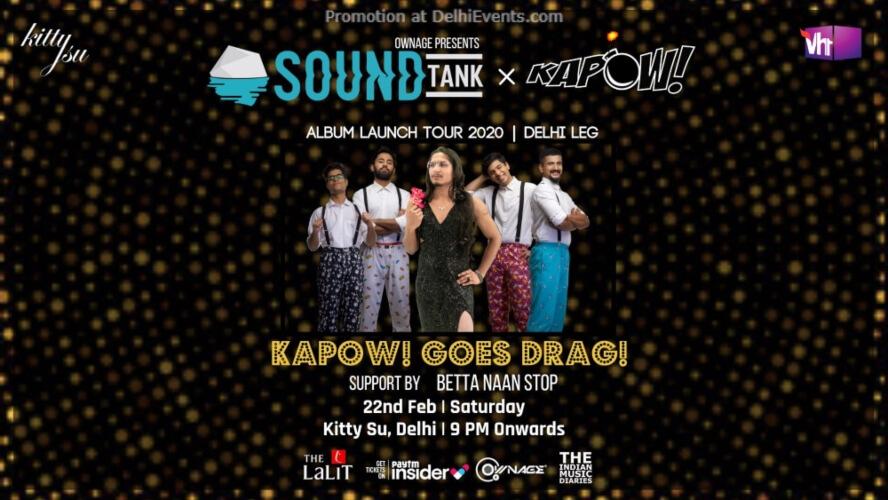 SoundTank x Kapow! Album Launch tour 2020 Delhi Leg Kitty Su Lalit Connaught Place Creative