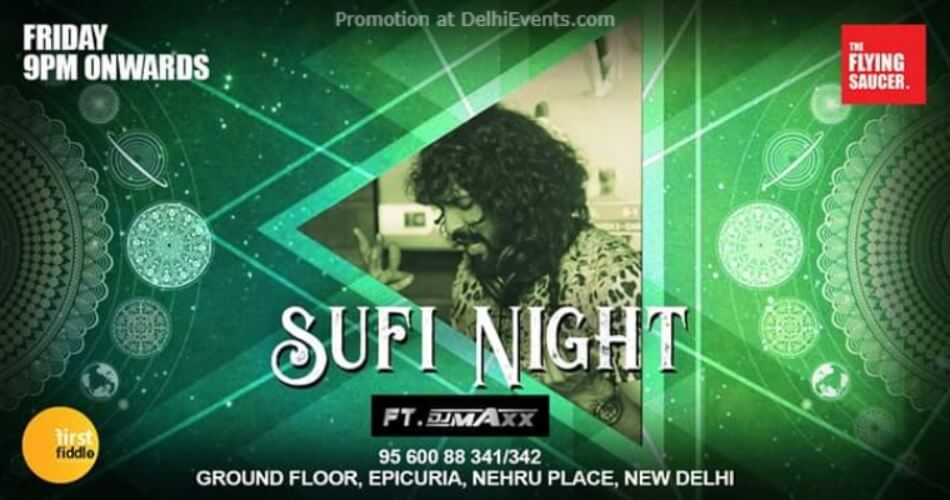 Sufi Night DJ Maxx Flying Saucer Cafe Nehru Place Creative