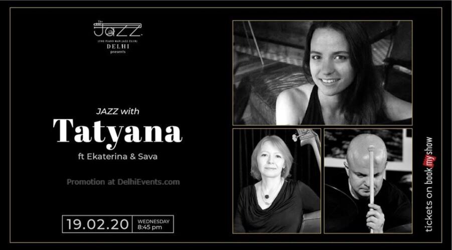 Tatyana Ekaterina Sava Piano Man Jazz Club Safdarjung Enclave Creative