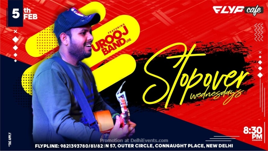 StopOver Wednesdays Urooj Flyp Cafe Connaught Place Creative