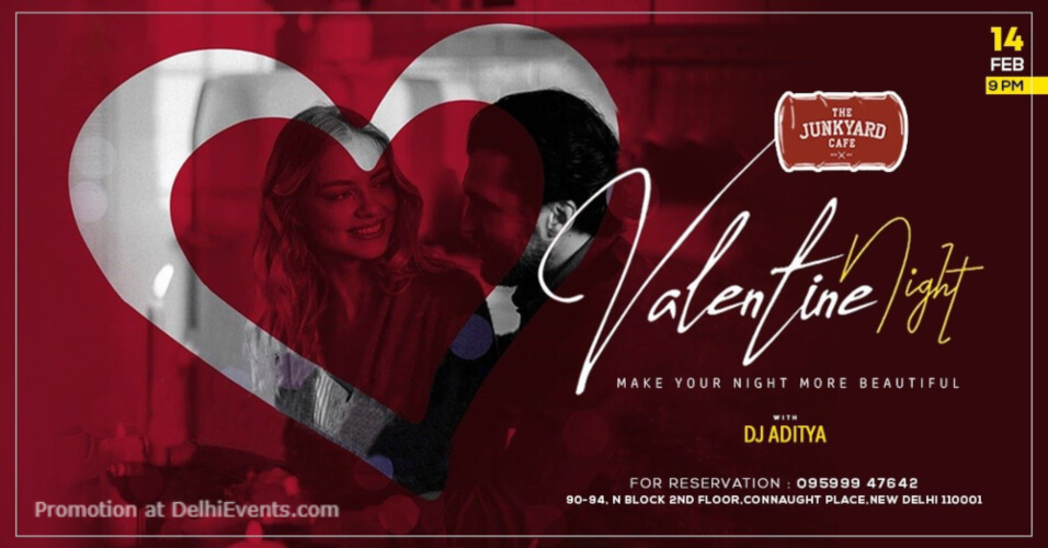 Valentines Night DJ Aditya Junkyard Cafe CP Creative