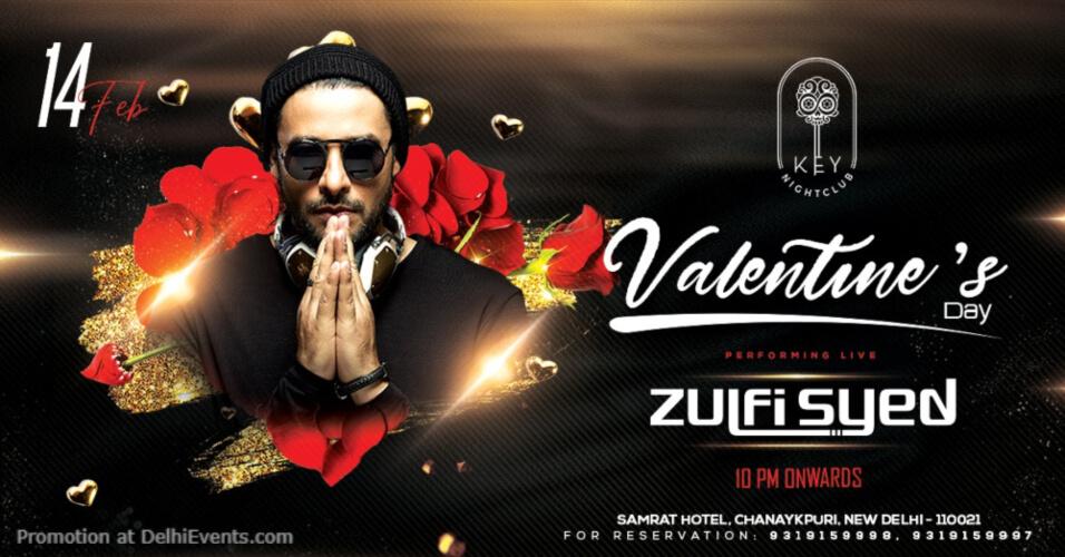 Valentines Day Zulfi Syed Key Nightclub Samrat Hotel Chanakyapuri Creative