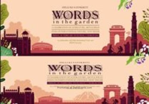 Dilli Ki Sanskriti Words Garden – Celebration Literature Arts Ideas India International Centre Lodhi Estate Creative