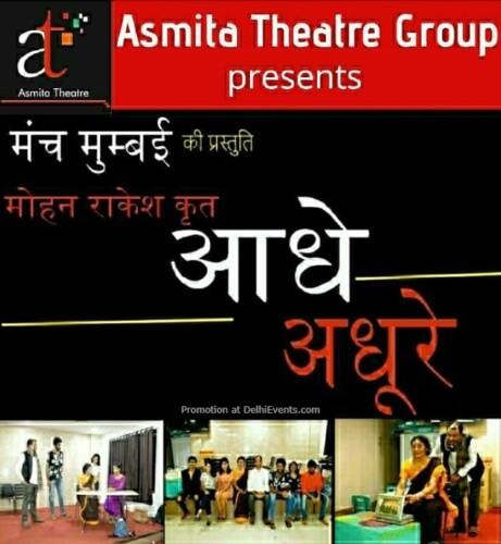 Asmita Theatre Group Aadhe Adhure Play Creative