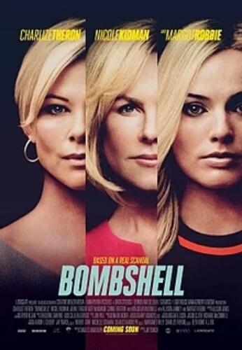 Bombshell Charlize Theron Nicole Kidman Margot Robbie Film Poster