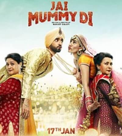 Jai Mummy Di Comedy Sunny Singh Sonnalli Seygall Supriya Pathak Poonam Dhillon Film Poster