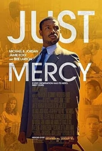 Just Mercy Biographical Michael B Jordan Jamie Foxx Rob Morgan Film Poster