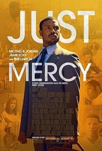 Just Mercy Biographical Michael B Jordan Jamie Foxx Rob Morgan Film Poster