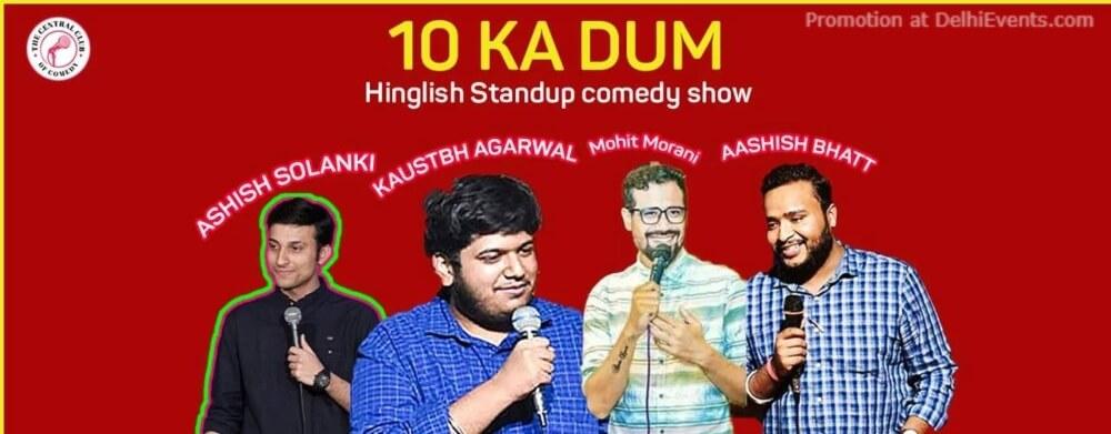 Dus Ka Dum stand up Comedy Show Akshara Theatre Baba Kharak Singh Marg Creative
