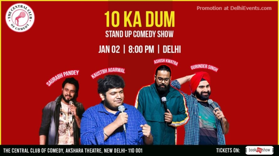 Dus ka Dum Ten Mins Kill Standup Comedy Akshara Theatre Baba Kharak Singh Marg Creative