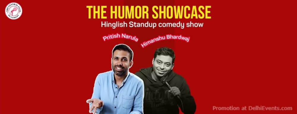 Humor Showcase Standup Comedy Pritish Himanshu Akshara Theatre Baba Kharak Singh Marg Creative