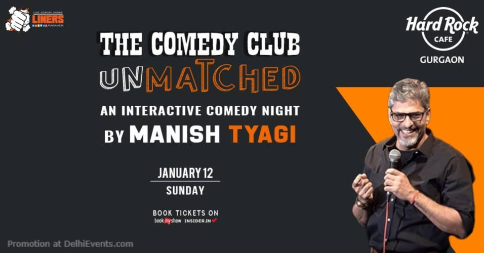 Punchliners Comedy Show Manish Tyagi Hard Rock Cafe Gurugram Creative