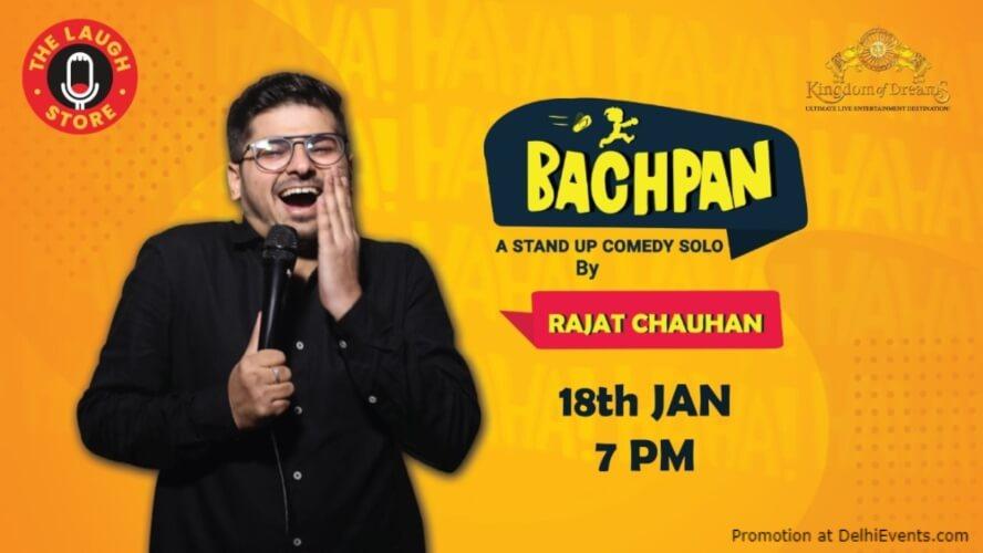 Bachpan Comedy Rajat Chauhan Kingdom Dreams Gurugram Creative