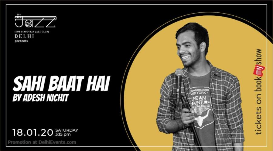 Sahi Baat Hai Adesh Nichit Piano Man Jazz Club Safdarjung Enclave Creative