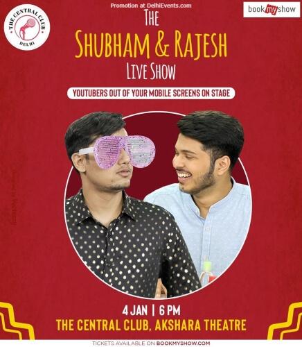 Shubham Rajesh Show Akshara Theatre Baba Kharak Singh Marg Creative