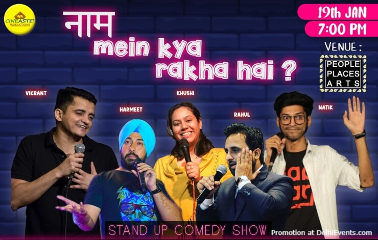 Naam Mein Kya Rakha Hai Standup Comedy Show People Places Arts Kalkaji Creative