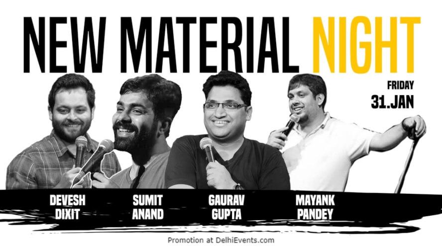 New Material Night Standup Comedy Devesh Sumit Gaurav Mayank Happy High Shahpur Jat Creative