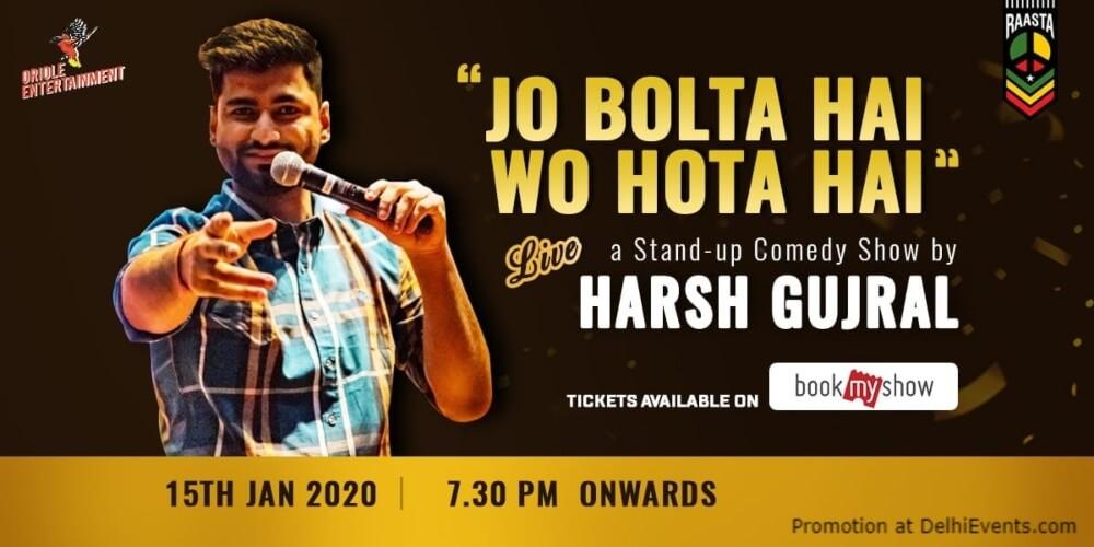 Jo Bolta Hai Wo Hota Standup Comedy Show Harsh Gujral Raasta DLF Cyber City Gurugram Creative