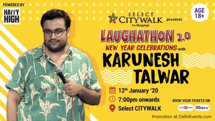 Laughathon Standup Comedy Karunesh Talwar Select Citywalk Saket Creative