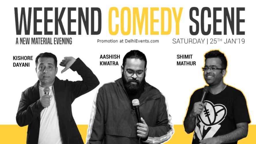 Weekend Comedy Scenes Standup Kishore Dayani Shimit Mathur Aashish Kwatra Happy High Shahpur Jat Creative
