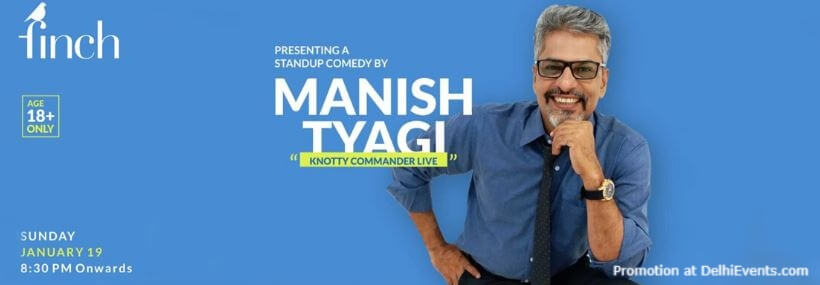 Standup Comedy Manish Tyagi Finch Greater Kailash Creative
