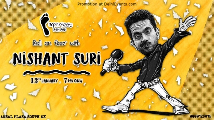 Why So SURIous? Standup Comedy Nishant Suri Imperfecto Ruin Pub Hudco Place Ansal Plaza Mall Khel Gaon Marg Creative