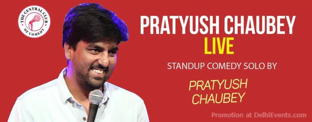 Standup Comedy Pratyush Chaubey Creative