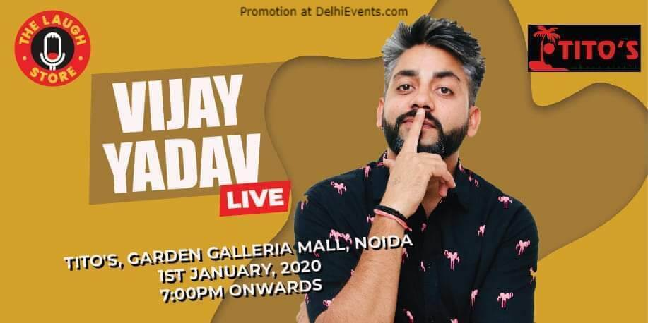 Standup Comedy Vijay Yadav Club Titos Gardens Galleria Mall Noida Creative
