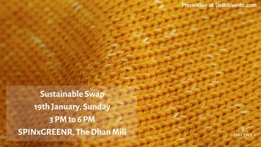Sustainable Swap SPINxGreenr Dhan Mill Compound Chattarpur Creative
