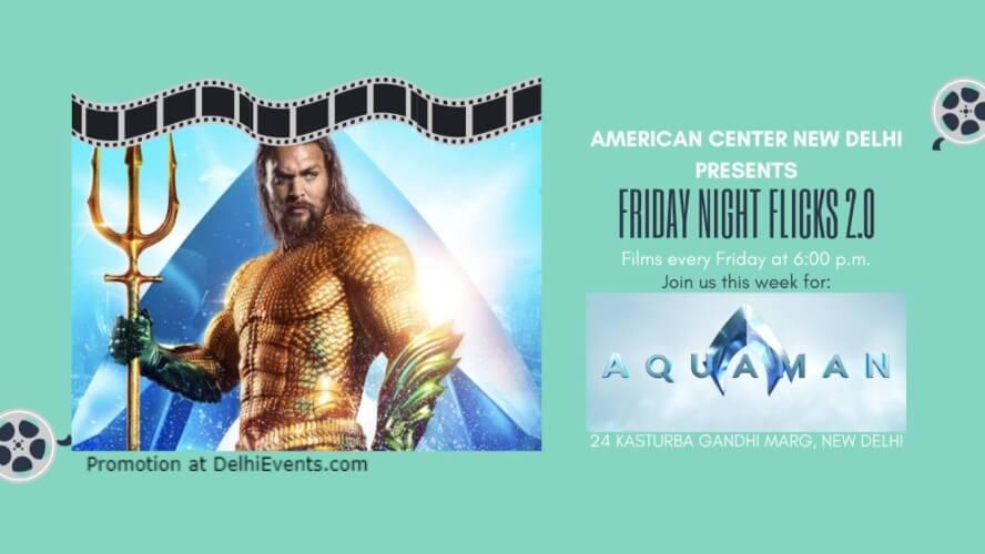 Aquaman American Center Kasturba Gandhi Marg Creative