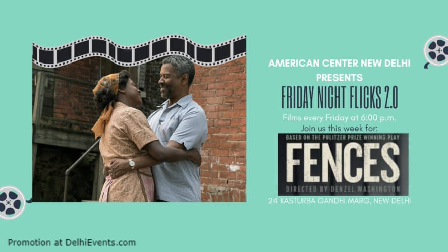 Fences Denzel Washington Viola Davis Stephen McKinley American Center Kasturba Gandhi Marg Creative
