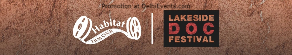 Meet LDF – 3 Day Festival Screenings Discussions India Habitat Centre Lodhi Road Creative