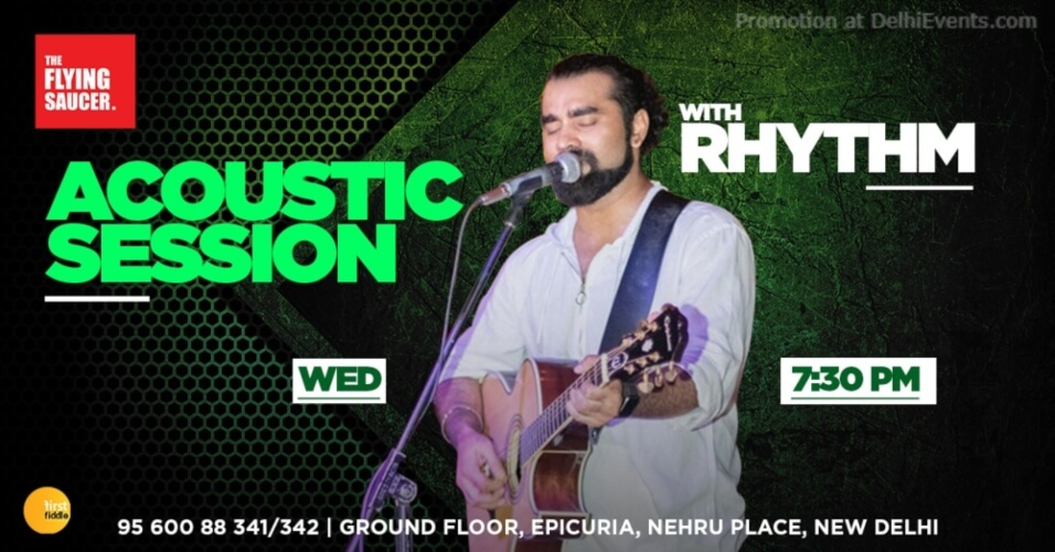 Acoustic Session W Rhythm Flying Saucer Cafe Nehru Place Creative