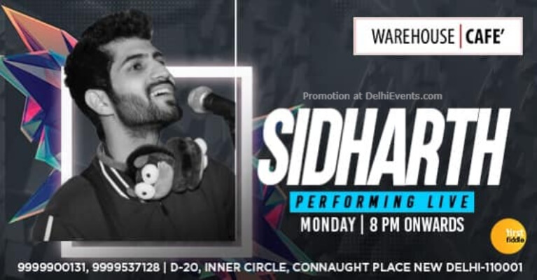 Acoustic Mondays Sidharth Warehouse Cafe Connaught Place Creative