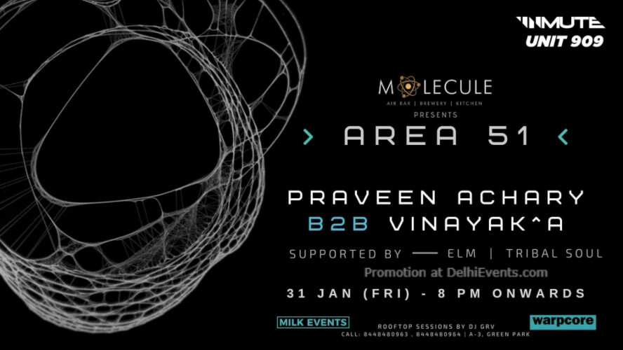 Area 51 feat Praveen Achary B2B Vinayak^a Molecule Air Bar Kitchen Green Park Creative