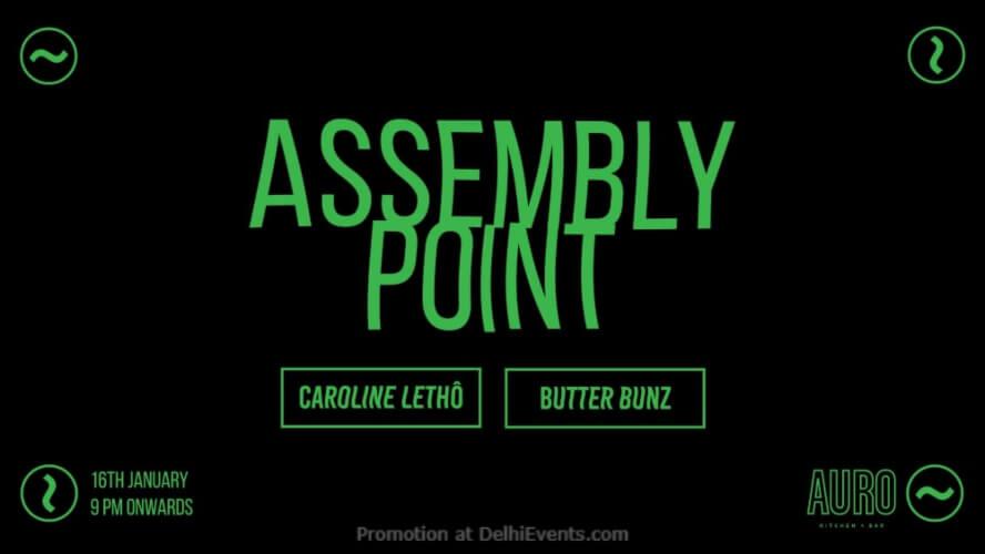 Assembly Point w Caroline Letho Butter Bunz Auro Kitchen Bar Hauz Khas Creative