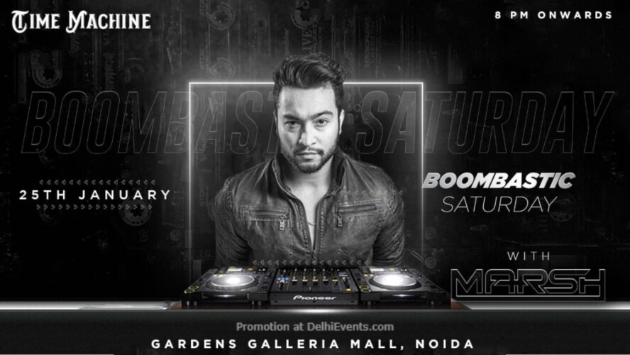 Boombastic Saturday Marsh Time Machine Noida Creative