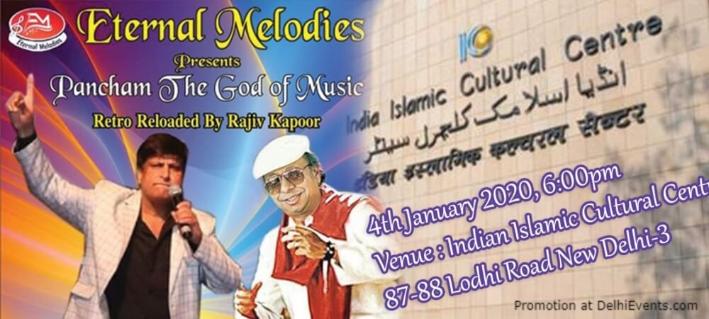 Eternal Melodies Pancham God Music Rajiv Kapoor India Islamic Cultural Centre Lodhi Road Creative